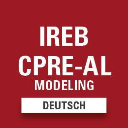 IREB® Certified Professional for Requirements Engineering - Advanced Level Requirements Modeling Deutsch (Version 2.2)